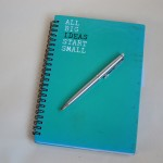 Notebook – 'all big ideas start small'