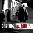 Casting The Runes: Two Ghost Stories by M R James