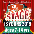 The Stage Is Yours 2016: ages 7 to 14