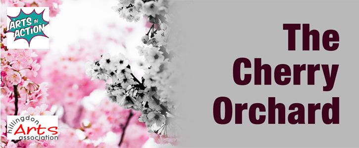 The Cherry Orchard by Anton Chekhov CANCELLED